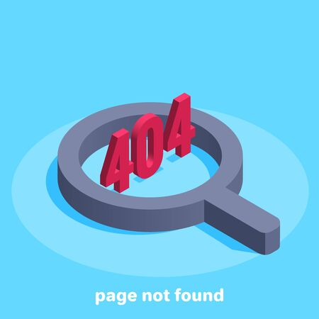 isometric vector image on a blue background, magnifier and numbers 404, search error on the page