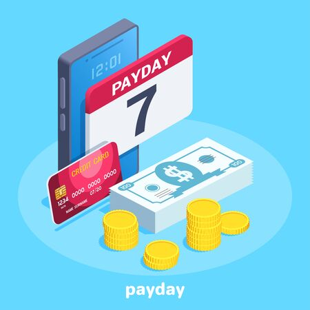 isometric vector image on a blue background, next to the smartphone are money and a credit card, a calendar on the screen with the inscription payday