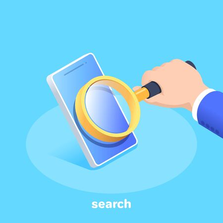 isometric vector image on a blue background, the hand of a man in a business suit holds a magnifier in front of a smartphone screen, searching for applications or data