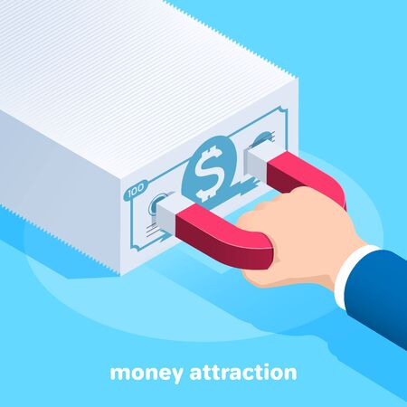 isometric vector image on a blue background, a male hand holds a red magnet to which banknotes are attracted, attracting finance in business