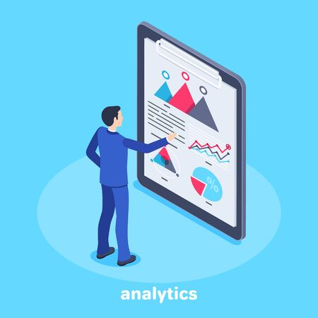 isometric vector image on a blue background, a man in a business suit stands in front of a tablet with a sheet of paper with graphs, finance analytics