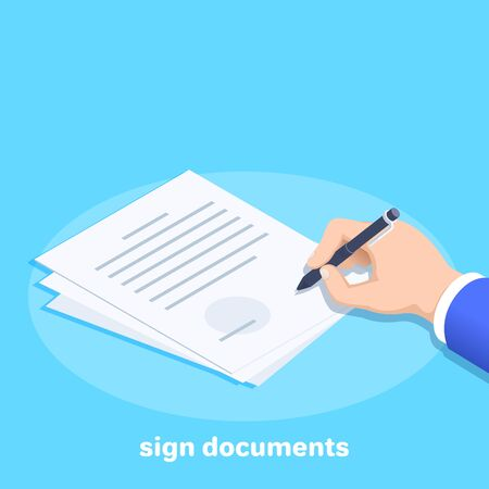 isometric vector image on a blue background, male hand holds a black pen and signs paper documents