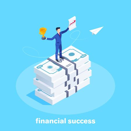 isometric vector image on a blue background, a man in a business suit holds a cup and a sheet with an arrow diagram stands on a stack of money bills, financial success and achieving goals 版權商用圖片 - 135469885