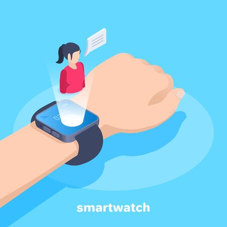 isometric vector image on a blue background, smart watch on a man's hand and a woman icon on their screen, phone conversation and communication