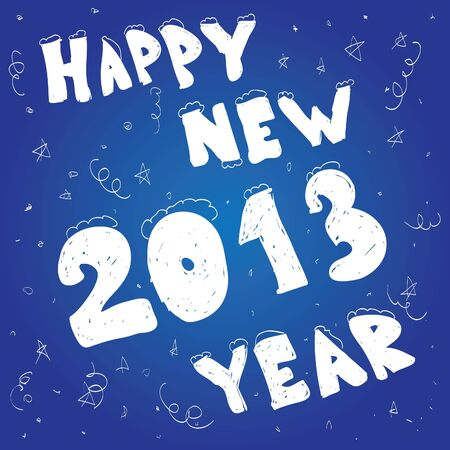 2013 Happy New Year. Hand drawn. Vector