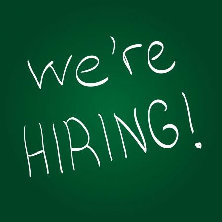 green chalkboard: we are hiring! written on green chalkboard with white chalk.
