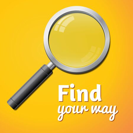 find your way: find your way inscription, vector magnifier isolated