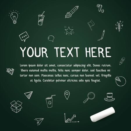 your text here: Your text here on vector chalkboard with chalk with doodle icons Illustration
