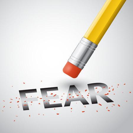 erase: erase the inscription fear, vector illustration with text