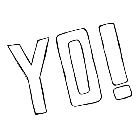 hi back: Hand drawn Yo text isolated. Vector doodle element