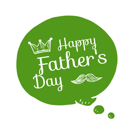 greeen: Vector bubble with text happy fathers day.doodle elements on speech greeen bubble
