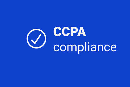 CCPA - California Consumer Privacy Act.  Consumer protection for residents of California, United States. USA data security compliance icon.
