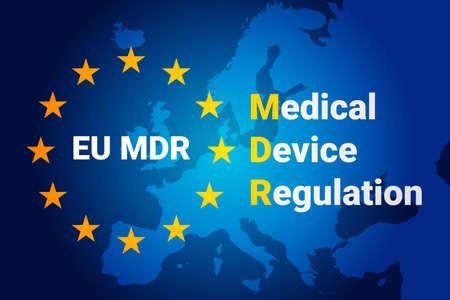 MDR - Medical Device Regulation. Regulation of the EU- European Union on the clinical investigation and sale of medical devices for human use. Vector illustration Vektorgrafik
