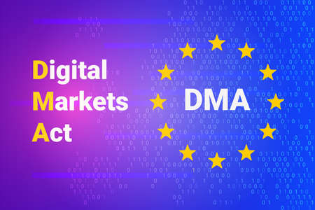 Digital Markets Act - DMA. EU - Europe Union map and flag. Vector illustration background