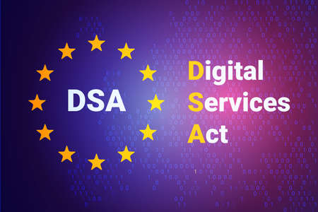 Digital Services Act - DSA. EU - Europe Union map and flag. Vector illustration background