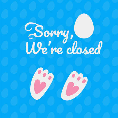Sorry were closed. rabbit footprints icon on blue background. easter card with bunny foot. vector illustration 矢量图像