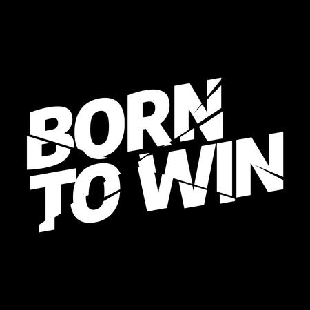 Nacido para ganar tipografía deportiva, gráficos de camisetas, vectores