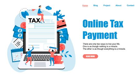 Webpage template. Online tax payment vector illustration concept. Filling tax form.