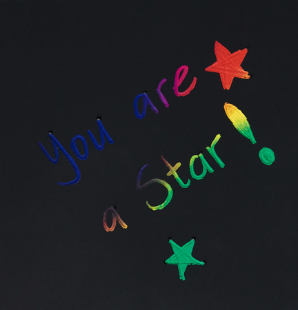 You are star message on black paper background