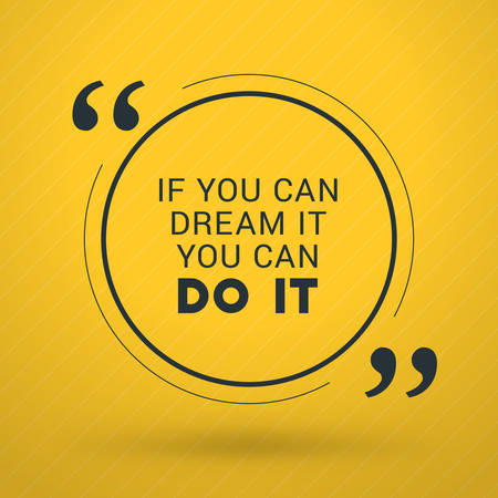 Motivational Typographic Quote Vector Design. If you can dream it you can do it. Vector Typographic Background Design 일러스트