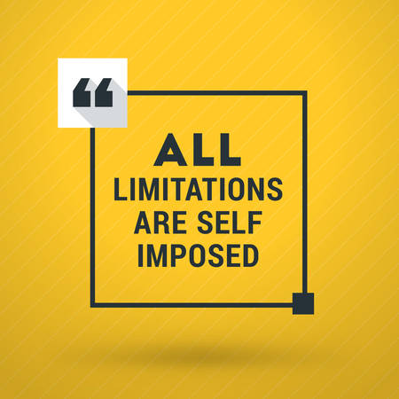 limitations: Inspirational and Motivational Typographic Quote Vector Poster Design. All limitations are self imposed. Vector Typographic Background Design Illustration