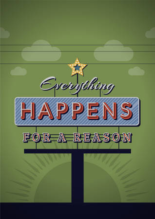 happens: Retro Neon Sign Vintage Signboard with Motivational Quote Everything happens for reason. Vector Illustration Illustration