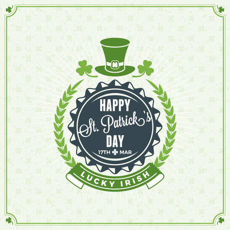 St. Patricks Day Vintage Holiday Badge Design. Vector Greetings Card Design. Saint Patricks Day Background. Happy Saint Patricks Day