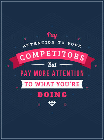 Inspirational and Motivational Quotes Typographic Poster Design in Flat Style. Vector Template for Print Design. Vector Quote, Quote Concept, Quote Background, Poster Template. Competition Concept Illustration