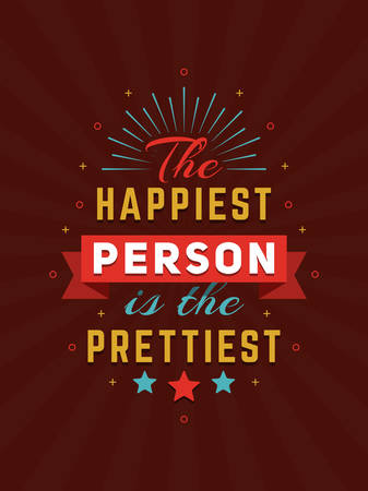 happiness concept: Inspirational and Motivational Quotes Typographic Poster Design in Flat Style. Vector Template for Print Design. Vector Quote, Quote Concept, Quote Background, Poster Template. Happiness Concept