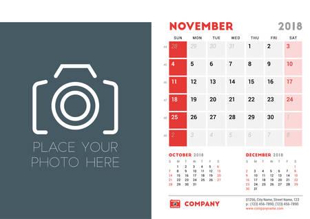 next year: November 2018. Desk Calendar Design Template with Place for Photo. Week starts on Sunday. Vector Illustration Illustration