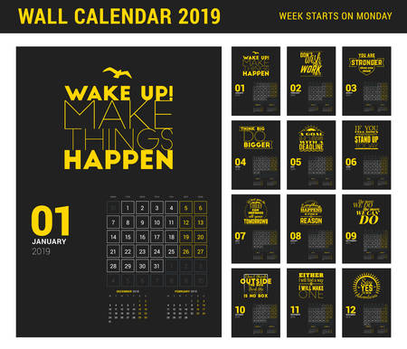 Wall calendar template for 2019 year. Vector design print template with typographic motivational quote. Week starts on Monday