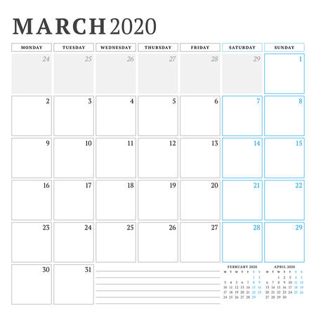 March 2020. Calendar planner stationery design template. Vector illustration. Week starts on Monday