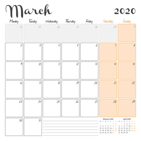 March 2020. Monthly calendar planner printable template. Vector illustration. Week starts on Monday