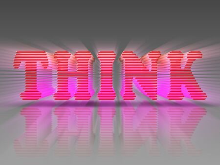 The word Think in 3D letters and bright red pink colors with reflection and emitting rays.
