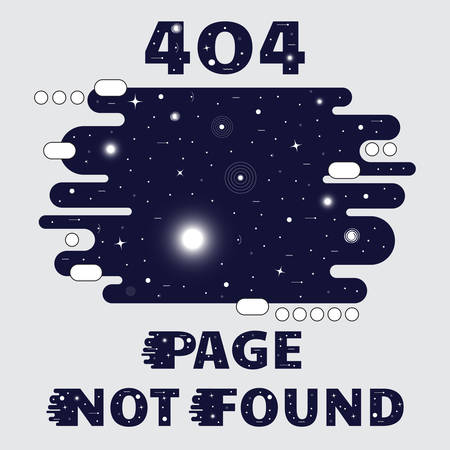 error message: 404 Page not found Space theme, with sun, star, galaxy and satellite. Concept Internet webpage vector illustration of 404 Page not found. Report that the page is not found. Stock vector