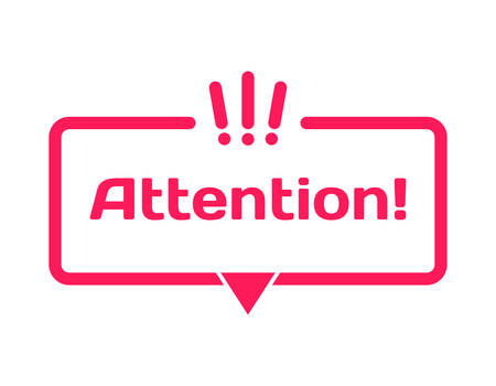 Attention template dialog bubble in flat style on white background. Basis with exclamation point icon for various word of plot. Stamp for quotes to cards, banners, labels, notes, blog article. Vector Illustration