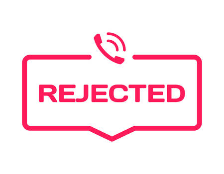 Rejected stamp in flat minimalistic style on white background. Support reject dialog bubble icon with ring phone mark. Vector illustration