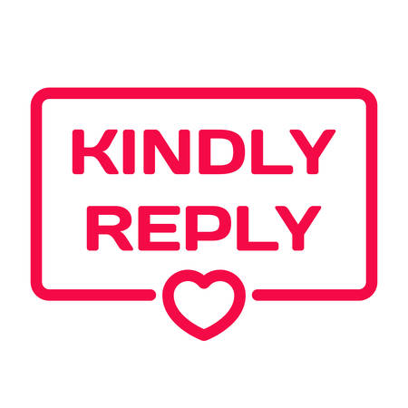 Kindly Reply badge with heart icon flat vector on white background. Wedding theme in dialog bubble. Romantic quotes stamp for cards, invitations, banners, labels, blog article