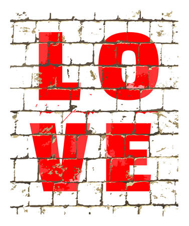 Word Love printed on stylized brick wall. Textured inscription for your design. Vector illustration