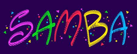 Colorful letters written samba for carnival ornament in dark background Illusztráció