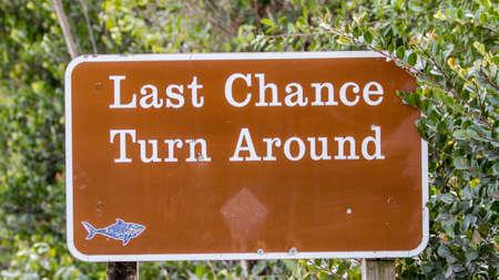 Last Chance, Turn Around, Road Sign, Big Cypress National Preserve, Florida
