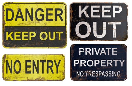attention sign: Set of rusty sign, danger, keep out, private property
