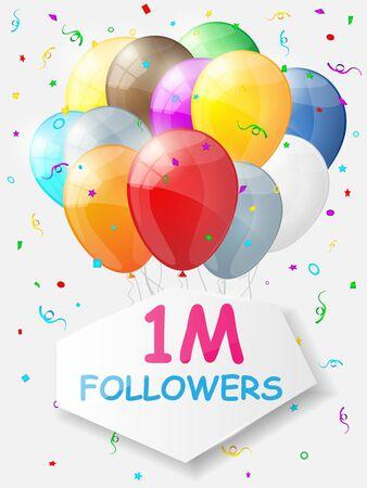 subscriber: Milestone 1000000 Followers. Background with balloons. Vector illustration Illustration