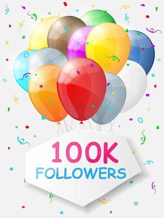 followers: Milestone 100000 Followers. Background with balloons. illustration