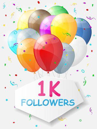 Milestone 1000 Followers. Background with balloons. illustration