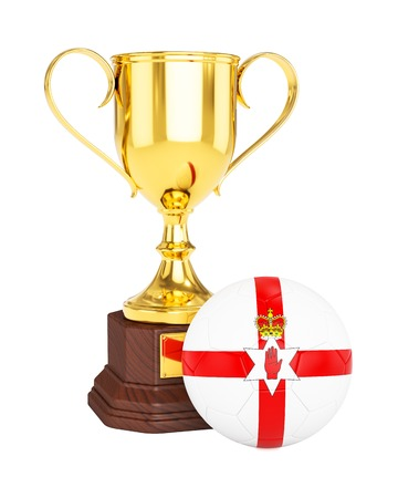 northern ireland: 3d rendering of gold trophy cup and soccer football ball with Northern Ireland flag isolated on white background
