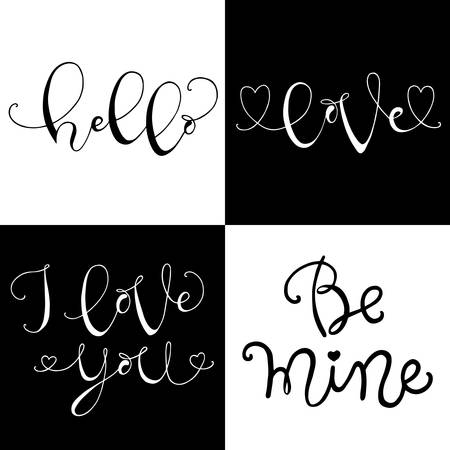 be mine: Handdrawn with ink quotes: Hello, Love, I love you, Be mine - typography poster, lettering. Calligraphy phrase perfect for gift cards, baby shower, birthday