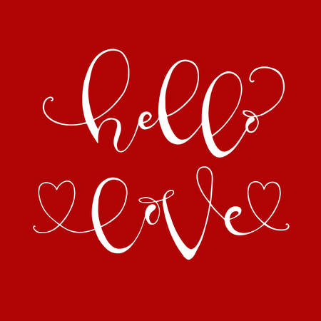 Handdrawn With Ink Quotes: Hello Love   Typography Poster, Lettering.  Calligraphy Phrase Perfect