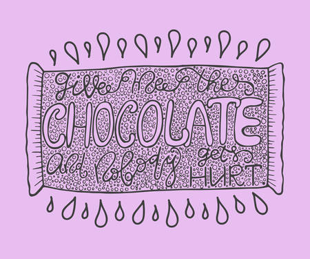gets: with ink quote: Give me the chocolate and nobody gets hurt - typography poster, lettering. Calligraphy phrase perfect for gift cards, baby shower, birthday, scrapbooking, t-shirt.