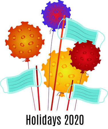 Holidays 2020. Balloons like coronavirus, flags from a medical mask.